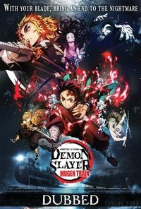 Demon Slayer The Movie: Mugen Train - Dubbed