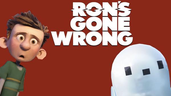 Ron s Gone Wrong