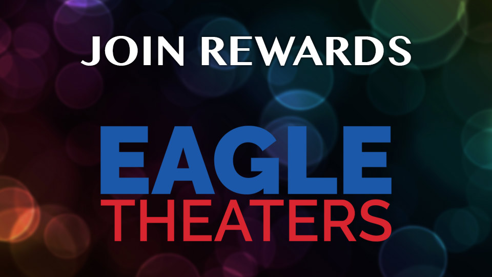 Join Eagle Theater Rewards