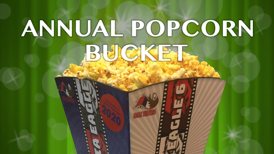 Eagle Theaters Annual Popcorn Bucket