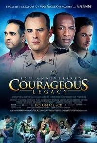 Courageous: Legacy Edition - 10th Anniversary