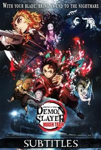 Demon Slayer The Movie  Mugen Train   Subtitled