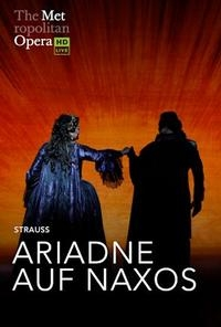 The Metropolitan Opera: Ariadne Auf Naxos