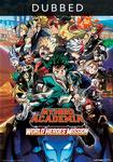 My Hero Academia  World Heroes  Mission  English Dubbed