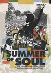Summer of Soul     or  When the Revolution Could Not Be Televised